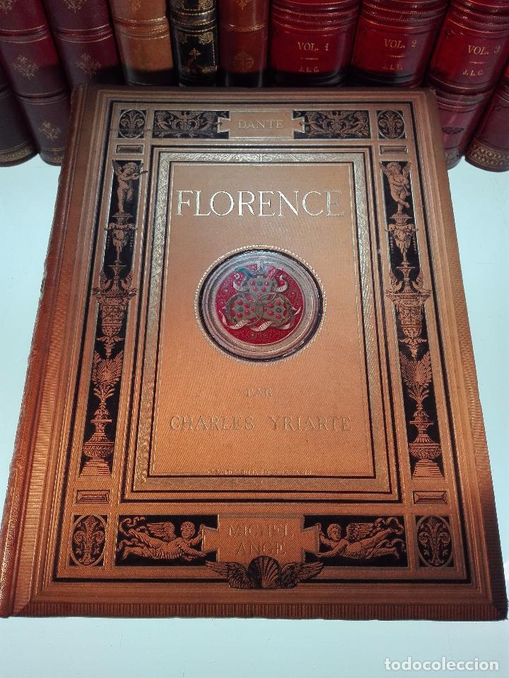 FLORENCE - PAR CHARLES YRIARTE - J. ROTHSCHILD, EDITEUR - PARIS - 1881 - 500 GRABADOS - MUY BELLO - (Libros Antiguos, Raros y Curiosos - Geografía y Viajes)