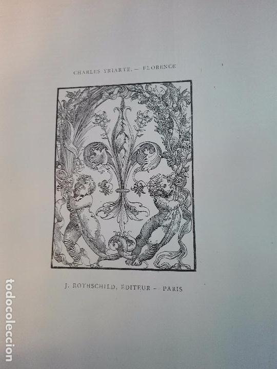 Libros antiguos: FLORENCE - PAR CHARLES YRIARTE - J. ROTHSCHILD, EDITEUR - PARIS - 1881 - 500 GRABADOS - MUY BELLO - - Foto 7 - 265414919