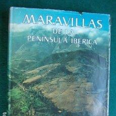 Libros antiguos: MARAVILLAS DE LA PENÍNSULA IBÉRICA SELECCIONES DE READERS DIGEST. Lote 100299995