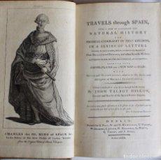 Libros antiguos: TRAVELS THOUGH SPAIN J. TALBOT DILLON-DUBLIN 1781-ENCUADERNADO POR RIVIERE & SON 21,5CM X 13,5 CM.. Lote 100445311