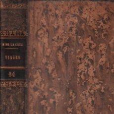 Libros antiguos: VIAGE DE ESPAÑA , FRANCIA E ITALIA / D. NICOLAS DE LA CRUZ / TOMO DECIMO QUARTO / MUNDI-2680. Lote 100926199