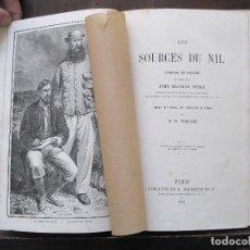 Libros antiguos: LES SOURCES DU NIL. JOURNAL DE VOYAGE DU CAPITAINE JOHN HANNING SPEKE - SPEKE, JOHN HANNING. Lote 100926266