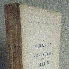 Libros antiguos: AGUIRRE.- DE GUERNICA A NUEVA YORK. Lote 101082215