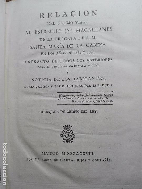 Libros antiguos: RELACIÓN DEL ÚLTIMO VIAGE AL ESTRECHO DE MAGALLANES DE LA FRAGATA DE S.M. S. Mª DE LA CABEZA - 1788 - Foto 5 - 101318855