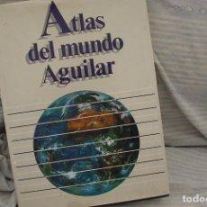 Libros antiguos: ATLAS DEL MUNDO AGUILAR. Lote 101383959