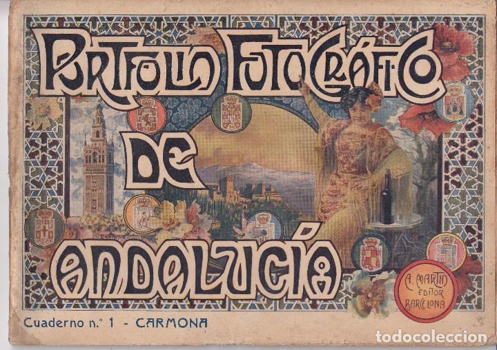 PORTFOLIO FOTOGRÁFICO DE ANDALUCÍA. CUADERNO Nº 1: CARMONA (SEVILLA), BARCELONA, SIN FECHA (Libros Antiguos, Raros y Curiosos - Geografía y Viajes)