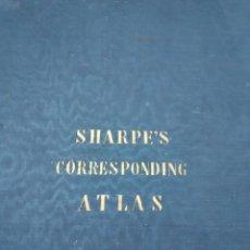 Libros antiguos: SHARPE'S CORRESPONDING ATLAS, 1849. Lote 101489303