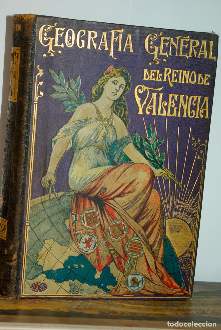 GEOGRAFIA GENERAL DEL REINO DE VALENCIA (Libros Antiguos, Raros y Curiosos - Geografía y Viajes)