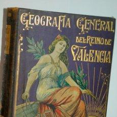 Libros antiguos: GEOGRAFIA GENERAL DEL REINO DE VALENCIA. Lote 101526191