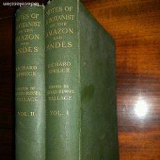 Libros antiguos: NOTES OF A BOTANIST ON THE AMAZON & ANDES. 2 VOL. 1908. CON 71 ILUSTRACIONES Y 7 MAPAS. 1ª EDICIÓN.. Lote 102734343