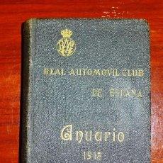 Libros antiguos: ANUARIO DEL REAL AUTOMÓVIL CLUB DE ESPAÑA. 1918. Lote 102767935