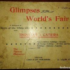 Libros antiguos: GLIMPSES OF THE WORLD'S FAIR. EXPOSICIÓN UNIVERSAL CHICAGO (AÑO 1893). Lote 103289747