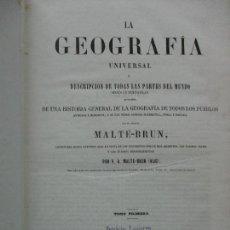 Libros antiguos: LA GEOGRAFÍA UNIVERSAL. MALTE-BRUN-MALTE-BRUN (HIJO). 3 VOLS. PROFUS. ILUSTRADA. 1853-1854.. Lote 103416947