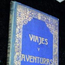 Libros antiguos: VIAJES Y AVENTURAS - CAZA - CUADROS VIVOS DE EXCURSIONES , CAZA , SPORT - UMBERT. Lote 103702235