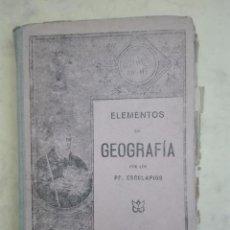 Libros antiguos: ELEMENTOS DE GEOGRAFÍA - PP. ESCOLAPÍOS - AÑO 1928. Lote 103782343