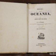 Libros antiguos: 5825 - HISTORIA DE LA OCEANIA. D. RIENZI. IMP. DEL FOMENTO. II VOLUM. 1845. Lote 103580876