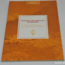 Libros antiguos: PARQUES NACIONALES DE ESPAÑA TOMO 1 EL TEIDE, PICOS DE EUROPA, LAS TABLAS DE DAIMIEL, GARAJONAY. Lote 104239935