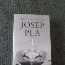 Libros antiguos: LA COSTA BRAVA. JOSEP PLA. DESTINO 2009 320PP. Lote 104308587