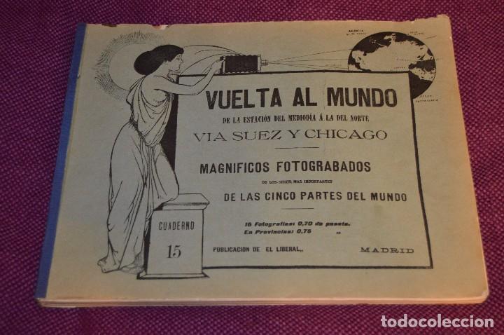Libros antiguos: ANTIGUO LIBRO - VUELTA AL MUNDO - DE LA ESTACIÓN DEL MEDIODÍA A LA DEL NORTE VÍA SUEZ Y CHICAGO - Foto 2 - 104735339