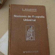 Libros antiguos: LIBRO NOCIONES DE GEOGRAFÍA UNIVERSAL R. BALLESTER 3ª ED. 1929 L-7539-503. Lote 104852835