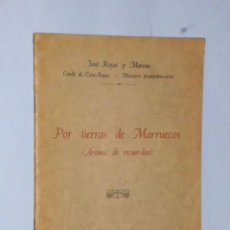 Libros antiguos: POR TIERRAS DE MARRUECOS (AROMA DE RECUERDOS). Lote 105705275