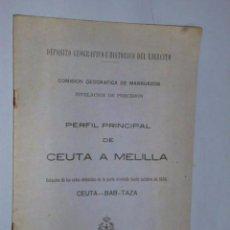 Libros antiguos: PERFIL PRINCIPAL DE CEUTA A MELILLA.. Lote 105705667