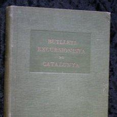 Libros antiguos: BUTLLETI EXCURSIONISTA DE CATALUNYA - 1925 - VOLUM XXXV NÚMEROS 356 A 367 - FOTOGRAFIAS. Lote 107079579