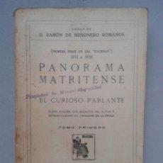 Libros antiguos: PANORAMA MATRITENSE POR EL CURIOSO PARLANTE. D. RAMÓN DE MESONERO ROMANOS.. Lote 107222163