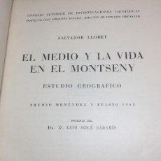 Libros antiguos: EL MEDIO Y LA VIDA EN EL MONTSENY SALVADOR LLOBET 1947 BARCELONA PREMIO MENENDEZ Y PELAYO 1945 PLANO. Lote 107568379