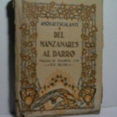 Libros antiguos: DEL MANZANARES AL DARRO. DE ESCALANTE AMÓS. 1922. Lote 108319099