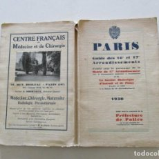 Libros antiguos: PARÍS. GUIDE DES 16 ET 17 ARRONDISSEMENTS RC1015.. Lote 108371339