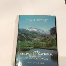 Libros antiguos: GUIA DEL PARQUE NACIONAL DE LA MONTAÑA DE COVADONGA. RICO, GONZALEZ, SILVA, LÓPEZ, GRAÑA, DIEGO.. Lote 109128831