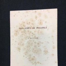 Libros antiguos: J. ROTGER. CA'N COSTA DE POLLENÇA. IMPRENTA MOSSÈN ALCOVER. PALMA DE MALLORCA, 1947.. Lote 181346223