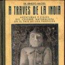 Libros antiguos: HAECKEL : A TRAVÉS DE LA INDIA (ATLANTE, C. 1930) DOS TOMOS EN UN VOLUMEN. Lote 110103231