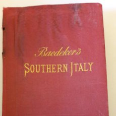 Libros antiguos: LIBRO ITALY HANDBOOK FOR TRAVELLERS KARL BAEDEKER SOUTHERN ITALY AND SICILY, THIRD PART, 1903. Lote 110114564