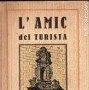 Libros antiguos: CODINA DURÁN / BECH ROTLLAN : L'AMIC DEL TURISTA DE CALDES DE MONTBUY (MONTANER, SABADELL, 1922). Lote 110665191