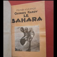 Libros antiguos: LE SAHARA. GEORGES HARDY. Lote 110711523
