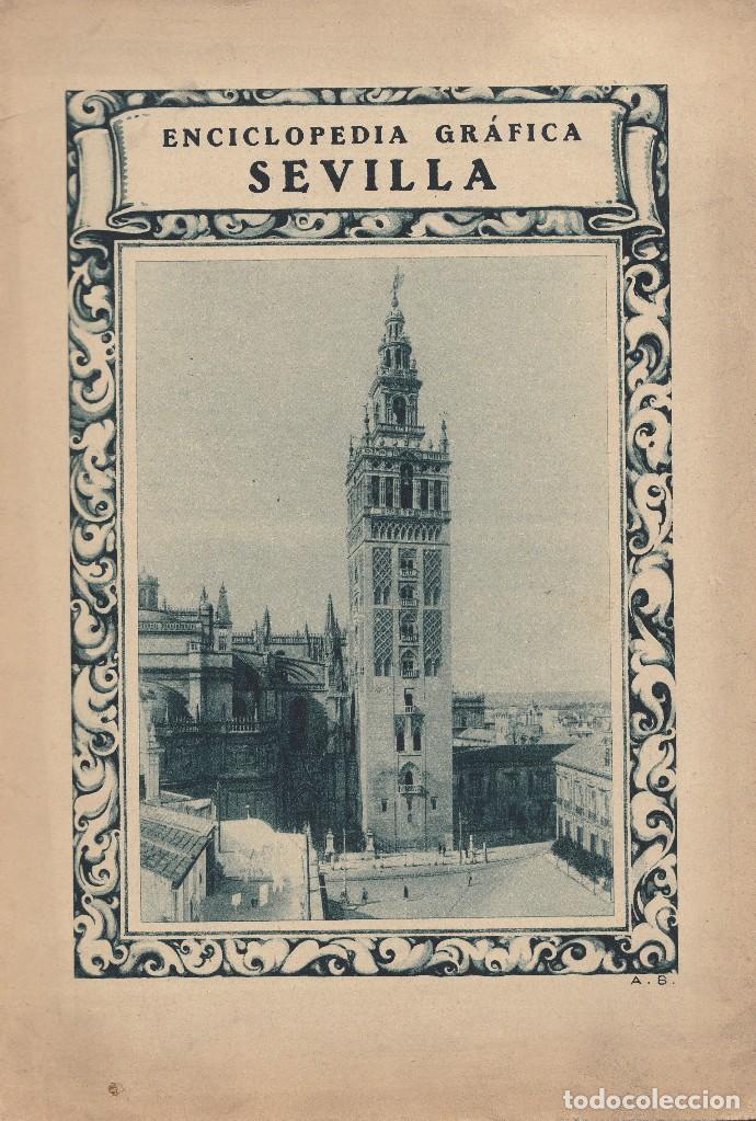 VARIOS. ENCICLOPEDIA GRÁFICA SEVILLA. BARCELONA, 1929. (Libros Antiguos, Raros y Curiosos - Geografía y Viajes)