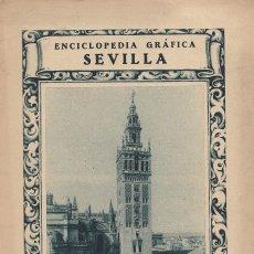 Libros antiguos: VARIOS. ENCICLOPEDIA GRÁFICA SEVILLA. BARCELONA, 1929.. Lote 110735235