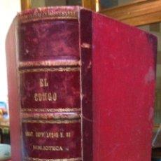 Libros antiguos: STANLEY. EL CONGO Y LA CREACIÓN DEL ESTADO INDEPENDIENTE … 1890. Lote 110755247