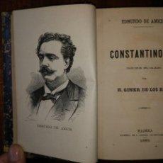 Libros antiguos: CONSTANTINOPLA. EDMUNDO DE AMICIS. TRADUCIÓN POR GINER DE LOS RÍOS (1ª ED). 1883. 2 TOMOS EN 1 VOL.. Lote 111589279