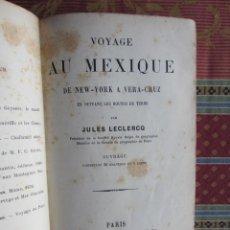 Libros antiguos: 1885-VIAJES AMÉRICA.NUEVA YORK A VERA CRUZ.MÉXICO. CON 36 GRABADOS Y UN MAPA.ORIGINAL. Lote 111669043