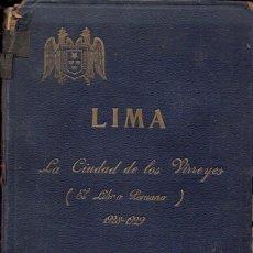 Libros antiguos: LIMA LA CIUDAD DE LOS VIRREYES 1928-1929 ¡850 PÁGINAS!. Lote 111719995