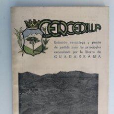 Libros antiguos: PROPAGANDA DE CERCEDILLA Y SUS ALREDEDORES - EPOCA REPUBLICA - 1934 - PUBLICIDAD FOTOGRAFIAS, DATOS,. Lote 112145091