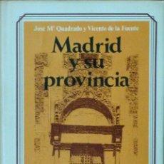 Libros antiguos: MADRID Y SU PROVINCIA - JOSÉ Mª QUADRADO. Lote 112251895