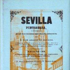 Libros antiguos: SEVILLA PINTORESCA, O DESCRIPCIÓN DE SUS MÁS CÉLEBRES MONUMENTOS... - JOSÉ AMADOR DE LOS RIOS. Lote 112254431