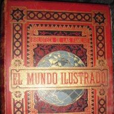 Libros antiguos: 1 TOMO,EL MUNDO ILUSTRADO, HISTORIA,CIENCIA,ARTES,LIT.. 35X26, GRABADOS,MAPAS,760PP 1880.. Lote 155468876
