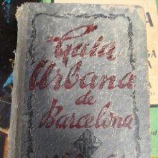 Libros antiguos: ANTIGUA GUIA URBANA DE BARCELONA 1950-51. CON PLANO DESPLEGABLE . Lote 113630659