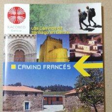 Libri antichi: CAMINO FRANCES. XACOBEO 2004. EL CAMINO DE SANTIAGO DE COMPOSTELA. 12 X 22 CM. 43 PAG.. Lote 113632935