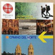 Libri antichi: CAMINO DEL NORTE. XACOBEO 2004. EL CAMINO DE SANTIAGO DE COMPOSTELA. 12 X 22 CM. 43 PAG.. Lote 113633003